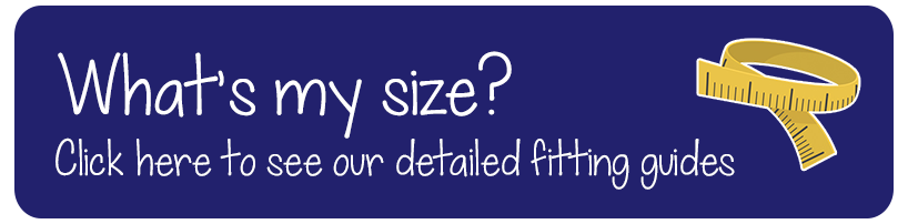 Click here to see our detailed fitting guides